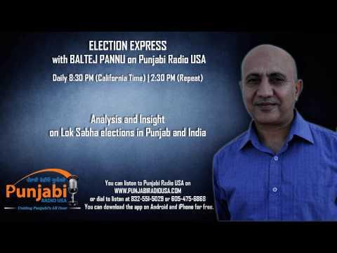 01 May 2014 | Baltej Pannu | Election Express | Punjabi Radio USA
