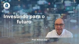 Investindo para o Futuro