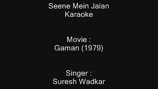 Seene Mein Jalan - Karaoke - Gaman (1979) - Suresh Wadkar