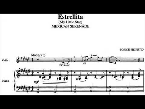 Manuel M. Ponce - Estrellita (arr. Heifetz for violin & piano)