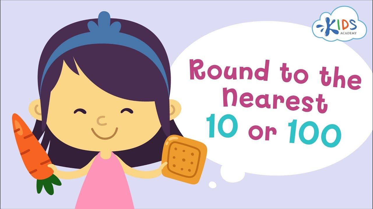 hight resolution of Round Up And Down To The Nearest 10 Or 100   Math   Grade 3   Kids Academy  - YouTube