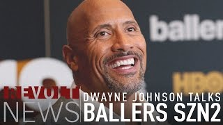 Dwayne Johnson previews Ballers Season 2