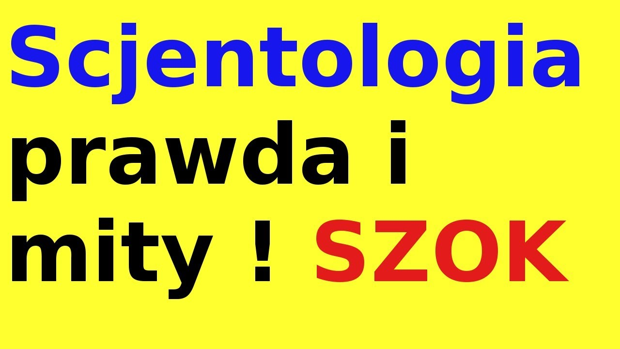 Scjentologia prawda i mity