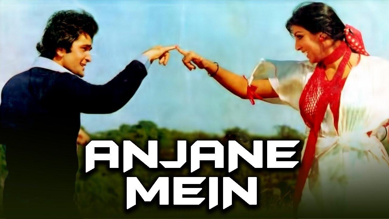 Download Anjane Mein (1978) Full Hindi Movie   Rishi Kapoor, Neetu Singh, Nirupa Roy, Ranjeet