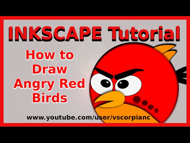Inkscape Tutorial - Draw Red Angry Birds Cartoon by VscorpianC