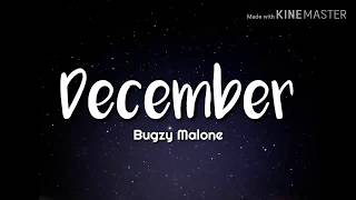 Bugzy Malone - December (Lyrics)