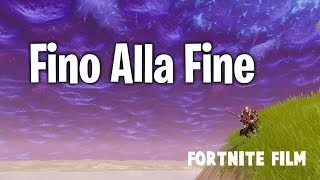 FORTNITE FILM - Fino alla FINE [CapoFornite] Film ITA