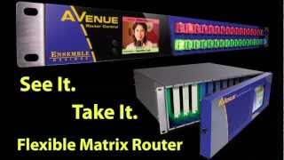 Flexible Matrix Avenue Router - Epic
