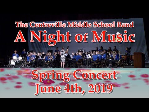 Centreville Middle School Band Spring Concert 2019