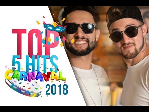 TOP 5 HITS DO CARNAVAL 2018!