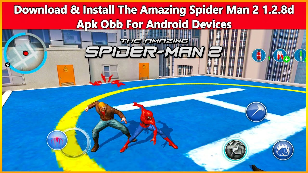The Amazing Spider-Man 2 1.2.8d Apk Obb Download For Android Devices Offline HD Graphics - YouTube