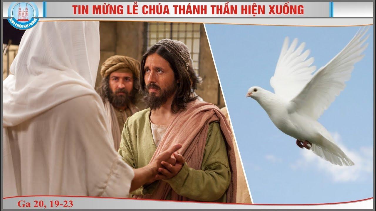 Tin Mừng Lễ Chúa Thánh Thần Hiện Xuống - Năm...