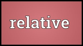 Relative Meaning