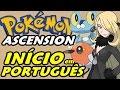 Pokémon Ascension - Série em Português