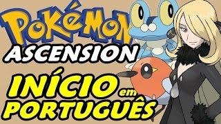 Pokémon Ascension (Detonado - Parte 1) - O Início em Português