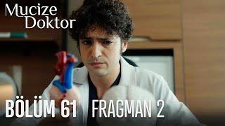 Mucize Doktor 61. Bölüm 2. Fragmanı