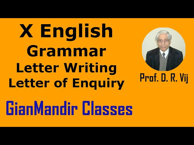 X English | Grammar | Letter Writing | Letter of Enquiry  by Nandini Ma'am
