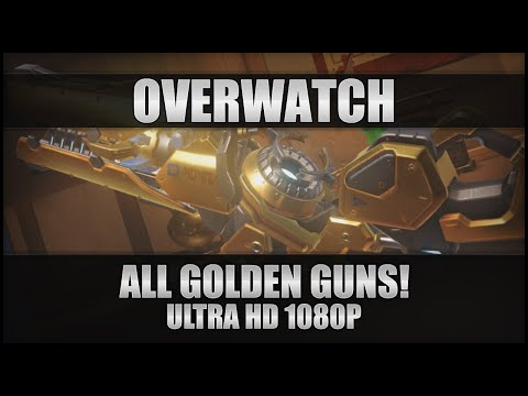 ♕ Overwatch - All Available Golden Guns! - First Look! - PC Ultra 1080p 60FPS