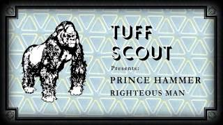 01 Prince Hammer - Righteous Man [Tuff Scout]