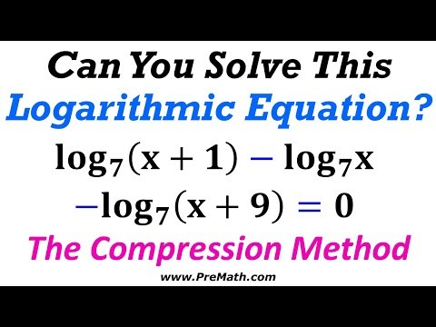 "How to Solve Same Base Logarithmic Equations by the ""Compression Method"""