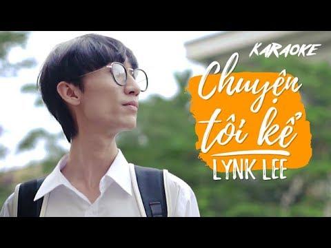[KARAOKE] Chuyện tôi kể - Lynk Lee