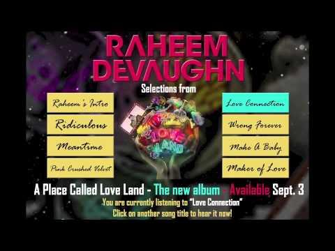 Raheem DeVaughn - Love Connection