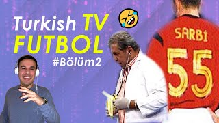 Italian Reaction To Turkish TV Futbol Bölüm2
