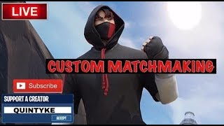 LIVE Fortnite Battle Royale CUSTOM KEY COME JOIN: SAC: QUINTYKE giveway!