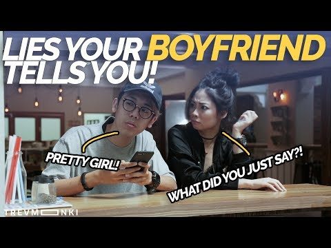 7 Lies Your Singaporean Boyfriend Tells You