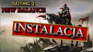 Film instalacyjny do Gothic 2 new balance!