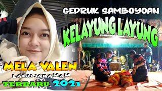 Download LAGU JARANAN TERBARU 2021, KELAYUNG LAYUNG, MELA VALEN