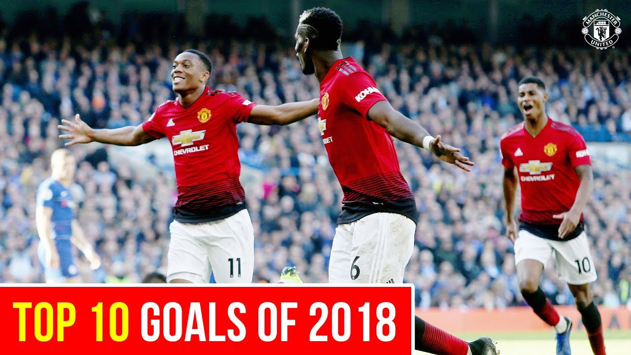 Top 10 Goals Of 2018 Manchester United