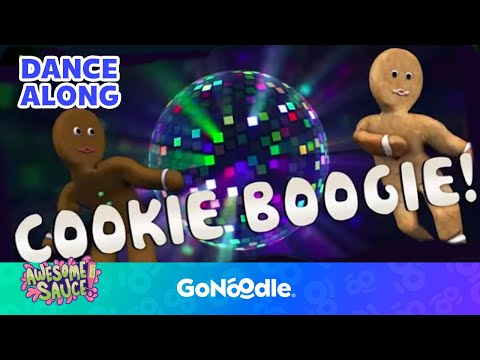 Cookie Boogie - Awesome Sauce | GoNoodle