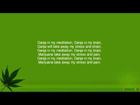 Ganja is my meditation