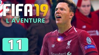 Quart de LDC - FIFA 19 FR | L'Aventure d'Alex Hunter #11