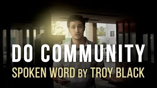 Do Community | Christian Spoken Word | Troy Black