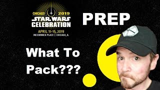 Star Wars Celebration Chicago - What to Pack???