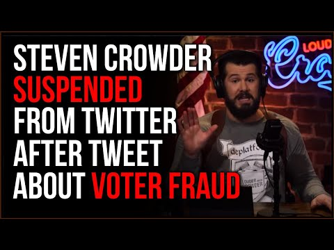 Steven Crowder SUSPENDED From Twitter After Claiming PROOF About Fake Voter Addresses