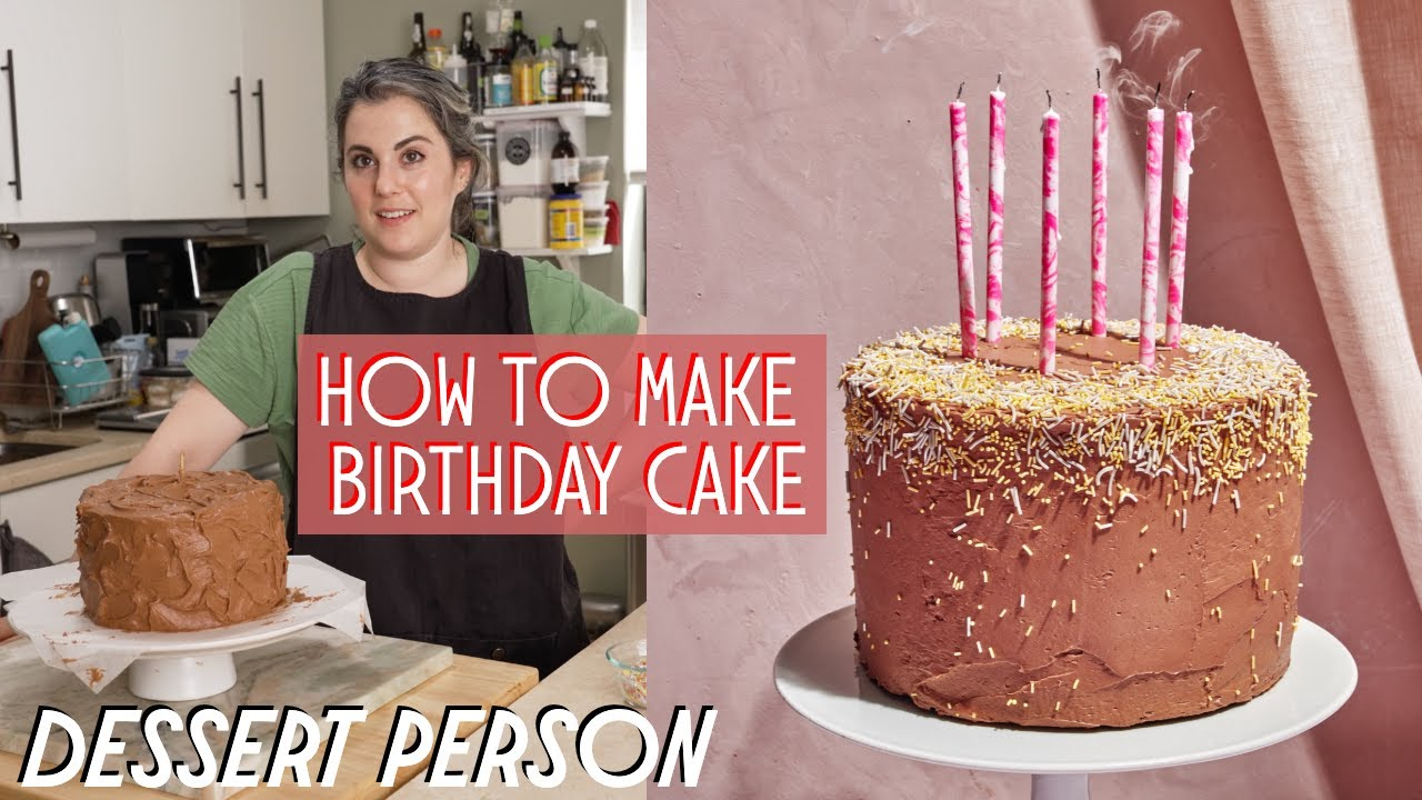 How To Make The Perfect BIRTHDAY CAKE | Dessert Person