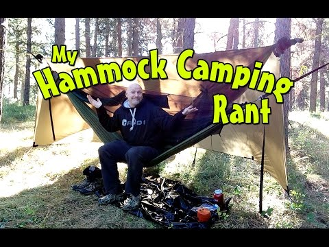 My Hammock Camping Rant - Complaints, Issues and Resolutions