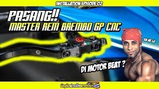 PASANG MASTER REM BREMBO GP CNC (KW) DI MOTOR BEAT ??! - Installation Eps.02