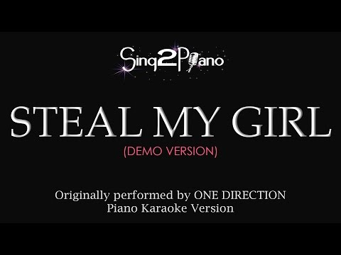 Steal My Girl (Piano Karaoke demo) One Direction