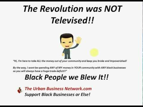 The Urban Business network.com - Black Businesses  - The Revelution was NOT Televised!