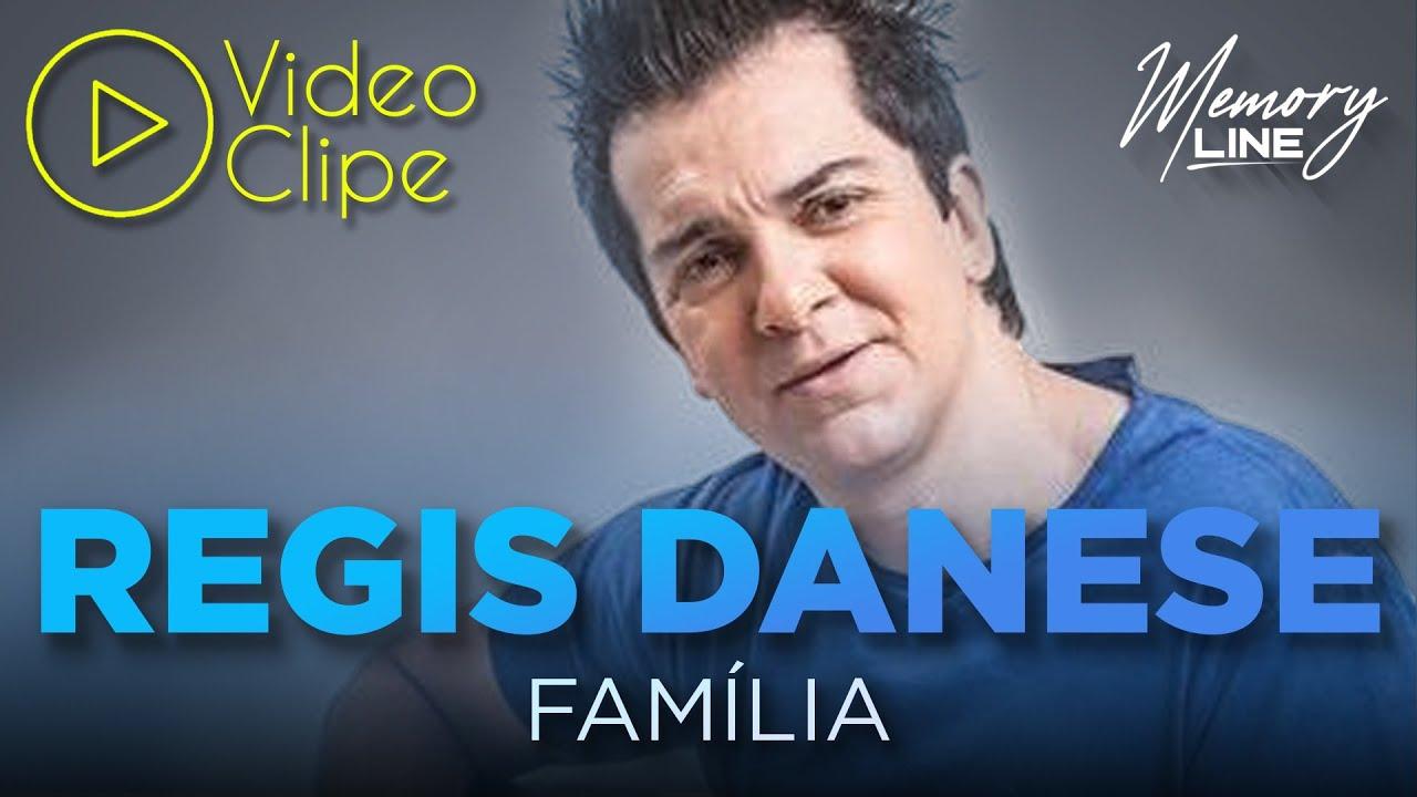 Régis Danese Família (Clipe Oficial) YouTube