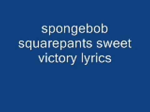 Spongebob Sweet Victory lyrics