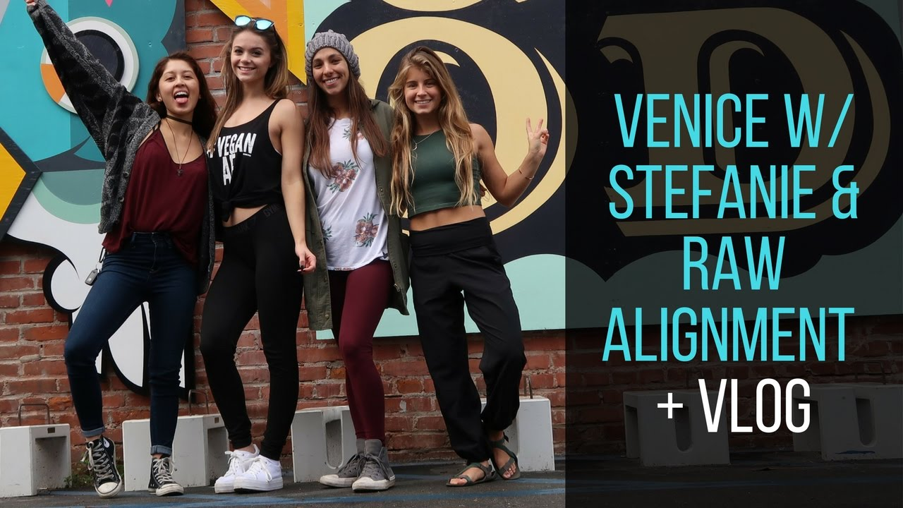 Venice w/ Naturally Stefanie & Raw Alignment + Daily VLOG