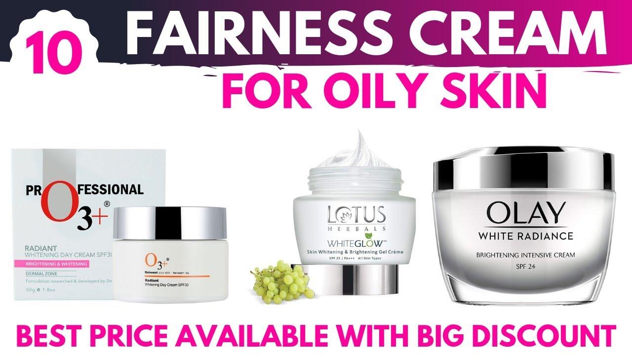 best whitening cream for oily skin