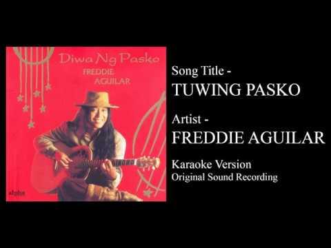 Freddie Aguilar - Tuwing Pasko (Karaoke - Original Sound Recording)