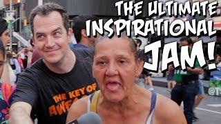 New Yorkers Help Us Write An Inspirational Jam! The Key of Awesome #126