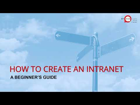 How To Create An Intranet: A Beginner's Guide